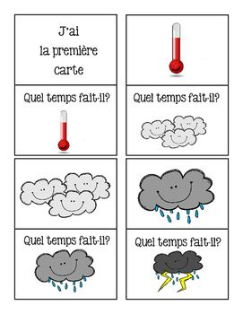 J'ai qui a game for la mtoPerfect for French Immersion of anyone reviewing Frenchweather vocabulary. 24  cards in total.Review these rules first with your students:The only difference between this game and another J'AI QUI A game is that if it says QUEL TEMPS FAIT-IL?