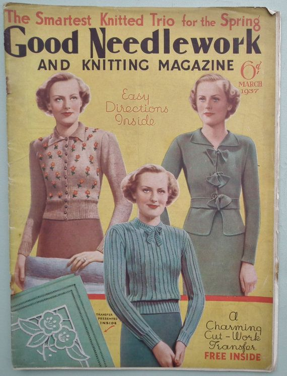 Vintage 1930s Knitting Sewing Magazine Good Needlework March 1937 30s knitting patterns womens sweater cardigan embroidery lingerie fashions