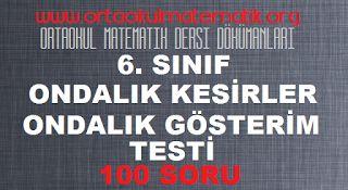 6. SINIF MATEMATİK ONDALIK KESİRLER TESTİ 100 SORU