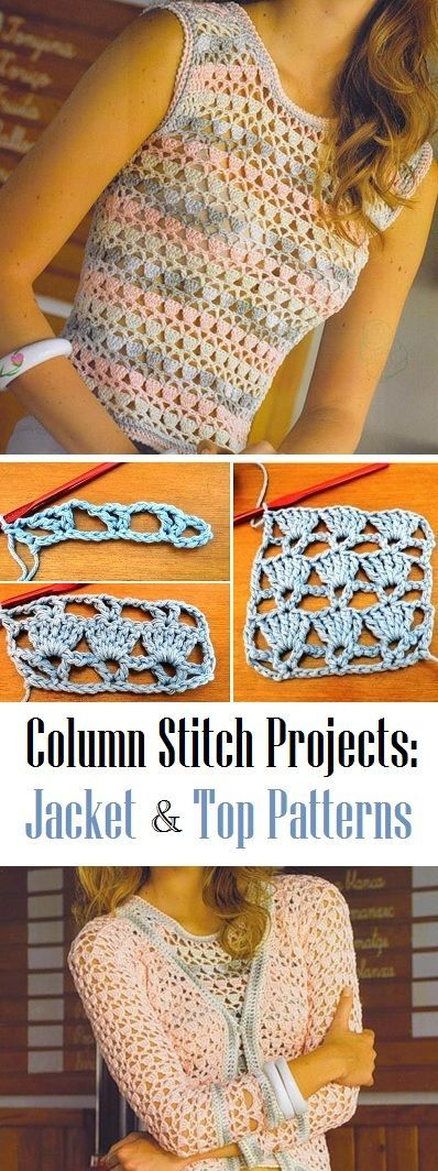 Crochet Column Stitch Top and Jacket
