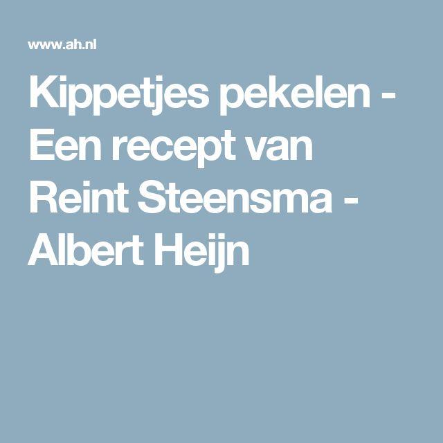 Kippetjes pekelen - Een recept van Reint Steensma - Albert Heijn