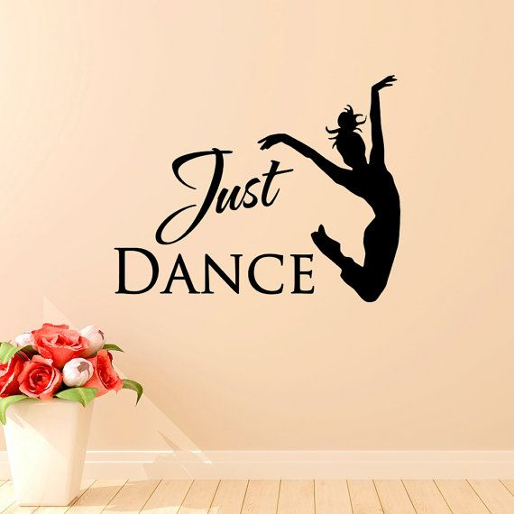 Just Dance Wall Decal Quote Ballet Dancer Wall by FabWallDecals