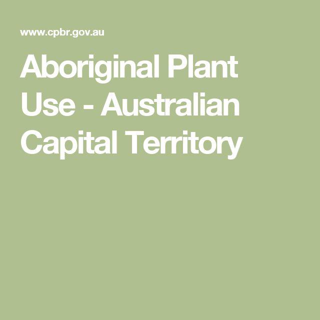 Aboriginal Plant Use - Australian Capital Territory