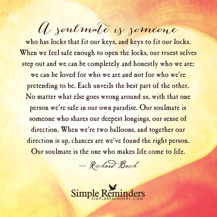 Love Each Other When Two Souls: A Soulmate Is Someone Who Has Locks That Fit Our Keys, And