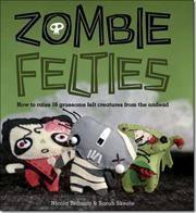 Zombie Felties af Nicola Tedman, Sarah Skeate, ISBN 9781844485918