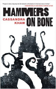 Cassandra Khaw's Novella Hammers On Bone Is An Easy Read On A Hard Subject