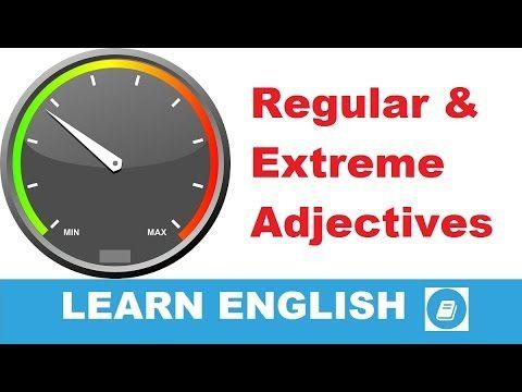 English Vocabulary Builder - Regular & Extreme Adjectives - E-ANGOL