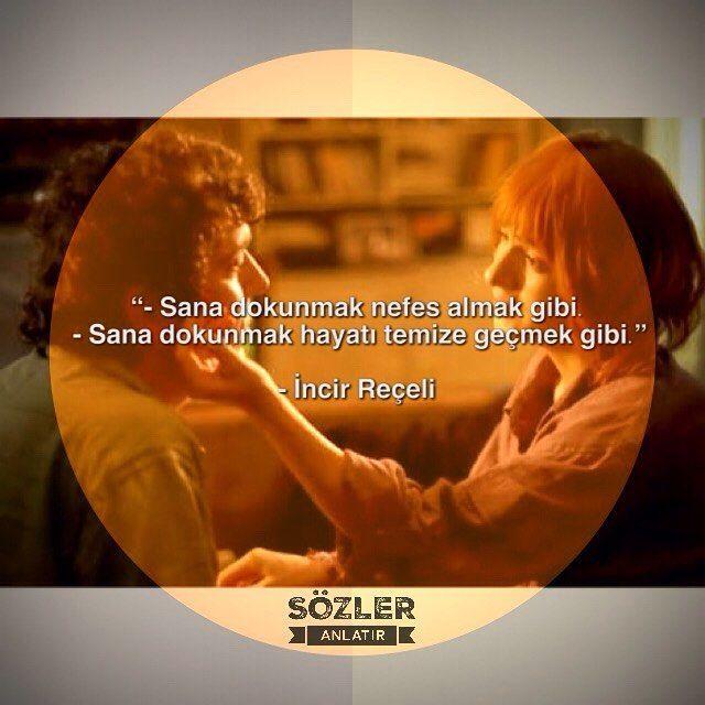 """"""" --Sana dokunmak nefes almak gibi  --Sana dokunmak hayatı temize geçmek gibi """"  --İncir Reçeli  #filmler #romantiksözler #aşksözleri #incirreçeli #unutulmazfilmler #film #halilsezai"""