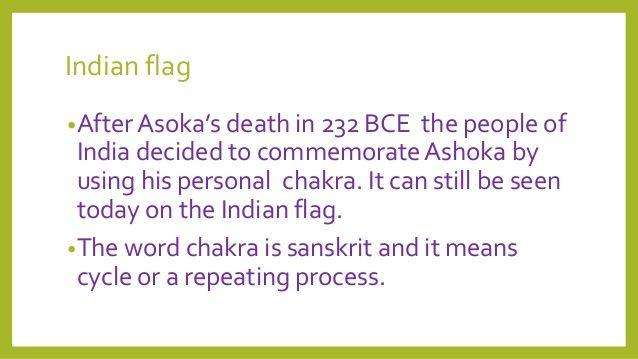 Bandera india • Después de la muerte de Asoka en 232 BCE la gente de la India decidió conmemorar Ashoka usando su chakra personal ...