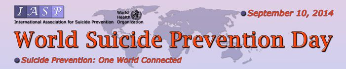 World Suicide Prevention Day 2014 - One World Connected