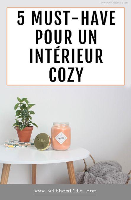 5 must-have pour un intérieur cozy