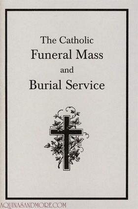 Catholic Funeral Mass and Burial Service