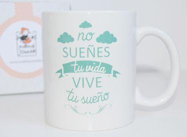 No sueñes tu vida. Vive tu sueño. #mug #quotes #mamajosefa