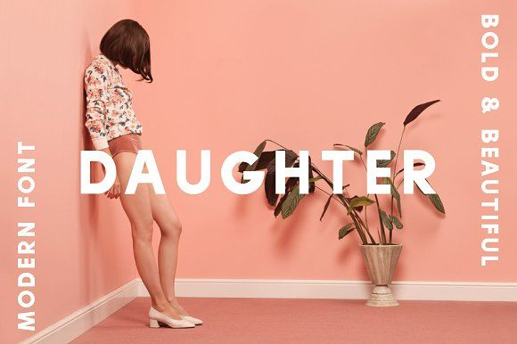 Daughter Font by The Routine Creative on @creativemarket