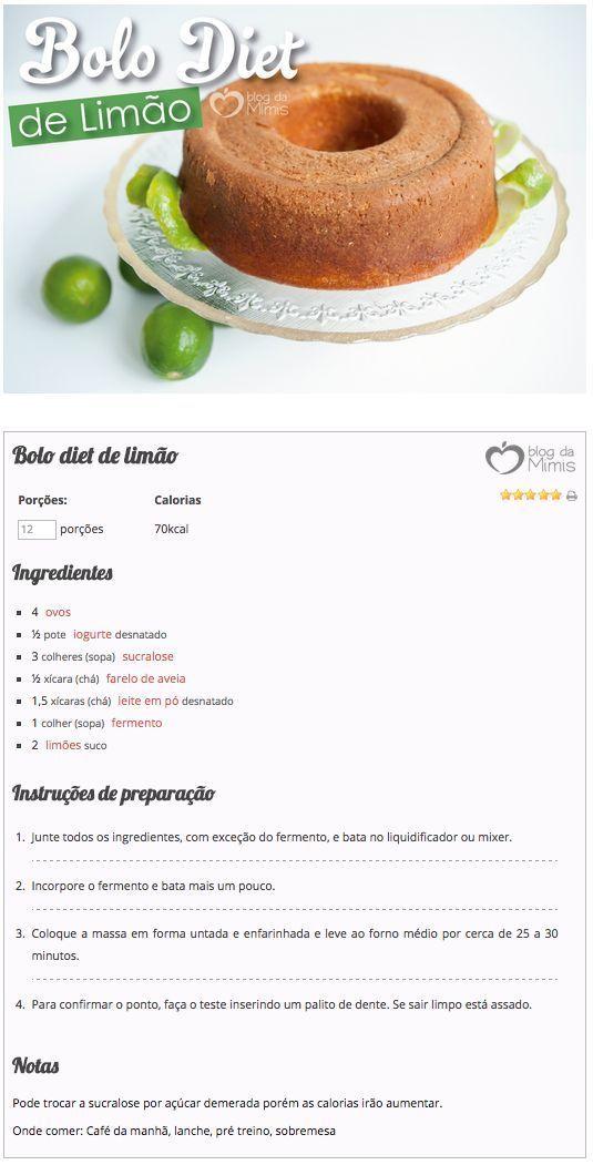 Bolo diet de limão do Blog da Mimis - Esse bolo de limão é super leve e fofinho e nem parece que é diet. É rico em fibras e é uma ótima opção para o lanche, pré-treino ou para o café da manhã. Ou simplesmente para aquela tarde de sábado que dá vontade de comer algo bem gostoso.:
