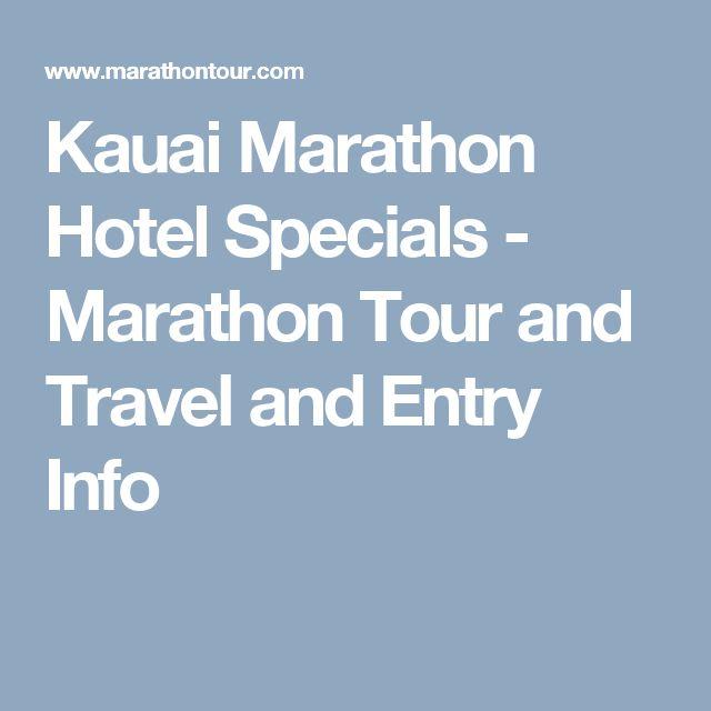 Kauai Marathon Hotel Specials - Marathon Tour and Travel and Entry Info
