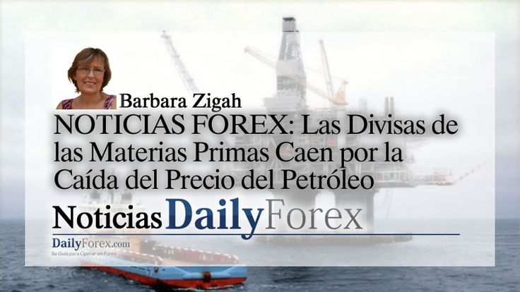 NOTICIAS FOREX: Las Divisas de las Materias Primas Caen por la Caída del Precio del Petróleo | EspacioBit -  https://espaciobit.com.ve/main/2017/06/21/noticias-forex-las-divisas-de-las-materias-primas-caen-por-la-caida-del-precio-del-petroleo/ #Forex #DailyForex #Oil