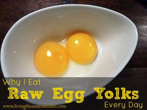Why I Eat Raw Egg Yolks Every Day / http://www.livingthenourishedlife.com/2009/12/why-i-eat-raw-egg-yolks-every-day.html