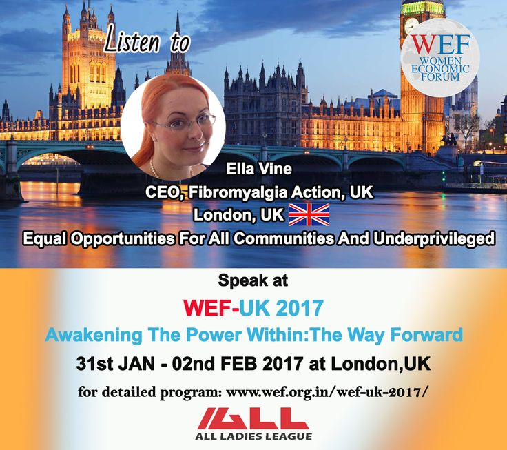 """Ella Vine, CEO, Fibromyalgia Action, UK, Speaks on """"Equal Opportunities For All Communities And Underprivileged"""" WEF-UK 2017. If you would like to learn about WEF-UK 2017, please visit WEF website: http://bit.ly/2eWoBCY"""
