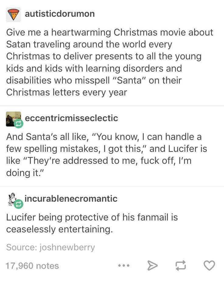 """Lucifer delivering presents on Christmas for kids that misspelled """"Santa"""" x] (this needs to be a book!)"""