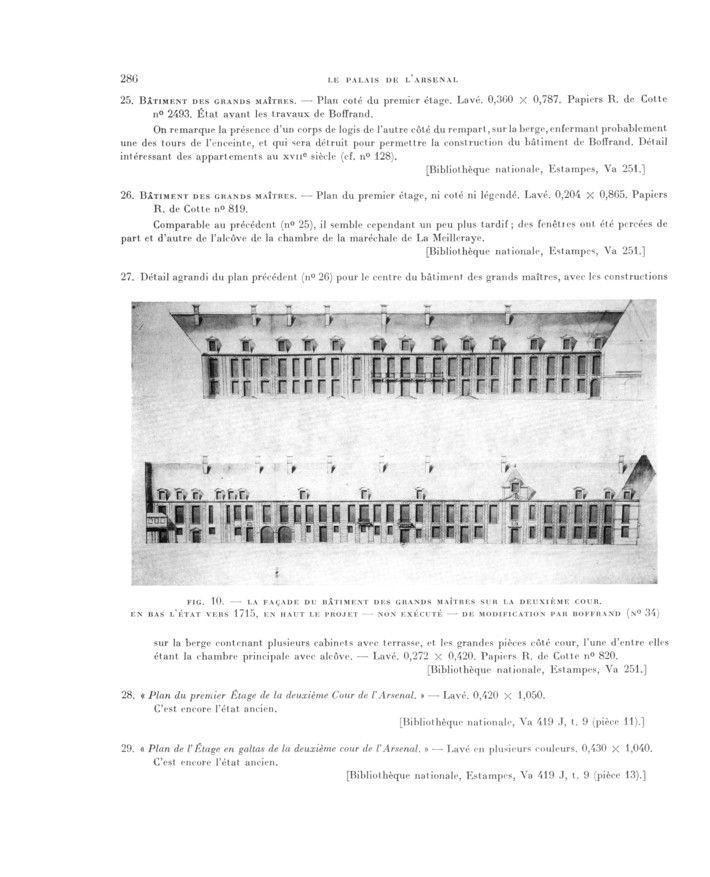 """TRAVAUX DE G. BOFFRAND A L4ARSENAL.- 153) N° 34 Fig 10: La façade du bâtiment des grands maîtres sur la 2° cour. En bas, l'état vers 1715, en haut le projet -non exécuté- de modification, par Boffrand. """"Bâtiments des grands maîtres. 2 élévations sur la cour"""" Lavées. Superposées sur une seule feuille. Au niveau inférieur, on voit l'élévation ancienne du logis, conforme aux plans n°24 à 29, telle qu'elle existait avant Boffrand."""