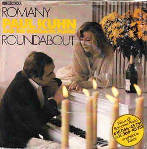 Paul Kuhn And His Romantic Piano* - Romany (Vinyl) at Discogs