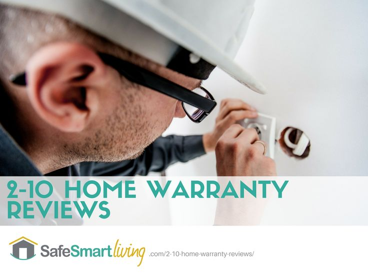 2-10 Home Warranty Reviews: What Do They Cover?