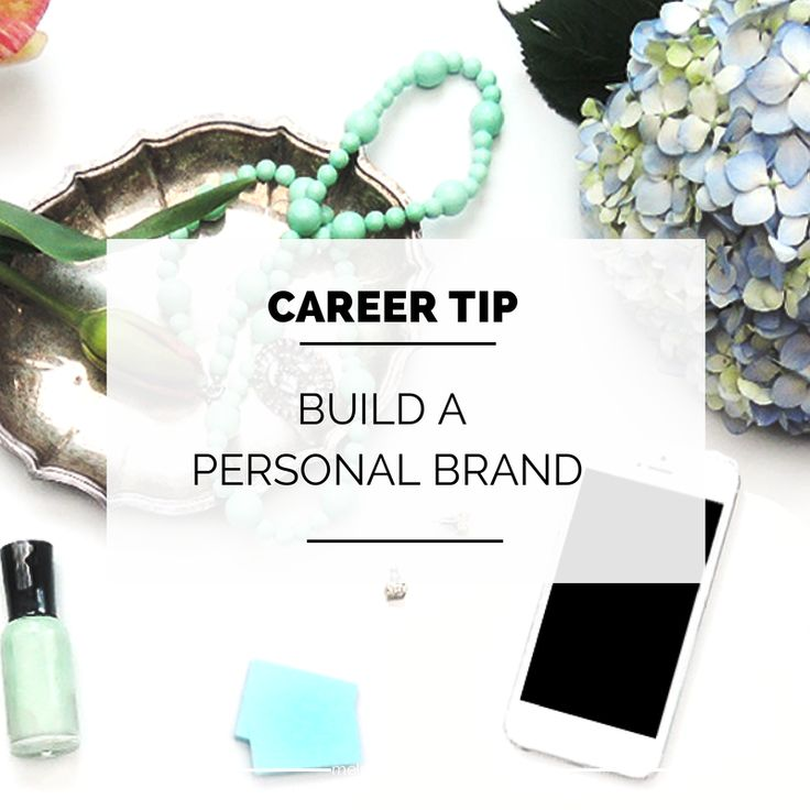 Career Tip: Build Your Personal Brand - Melrosa Avenue