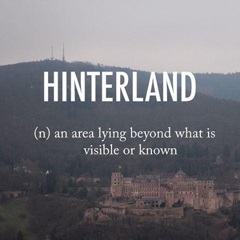 Hinterland |ˈhɪntəland| late 19th century German origin from hinter 'behind' + Land 'land' #beautifulwords #wordoftheday #GermanOrigin #Heidelberg #travelling #castle