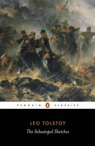 1855, Siege of Sebastopol: Leo Tolstoy, Sebastopol Sketches (Univ. of Michigan, 1961).