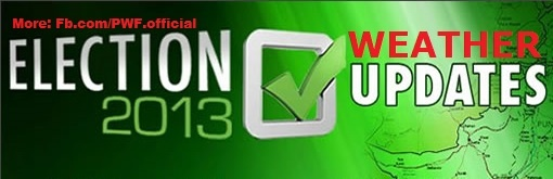 Pakistan Weather Forecast (PWF): Pakistan Weather Update for Election Day 11th may 2013