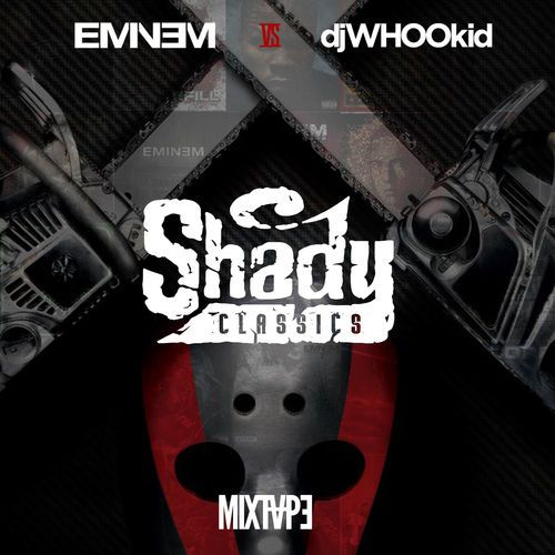 HNHH Premiere!! Cop some Shady classics while you wait for 'Shady XV.' We knew this was coming. The other day, DJ Whoo Kid and Paul Rosenberg took part in a ...