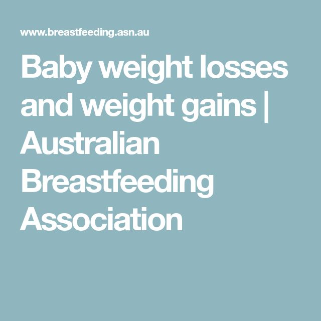 Baby weight losses and weight gains   Australian Breastfeeding Association