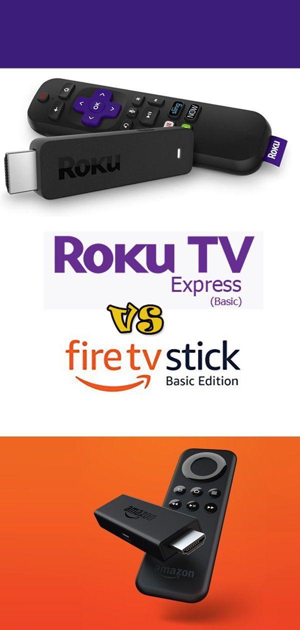 Roku Tv Vs Fire Tv Stick Fire Tv Stick Streaming Tv Roku
