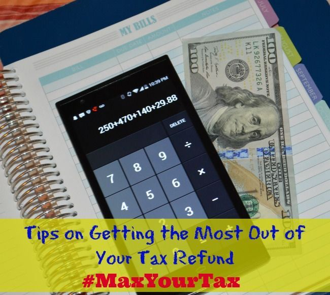 how to get most out of your tax return
