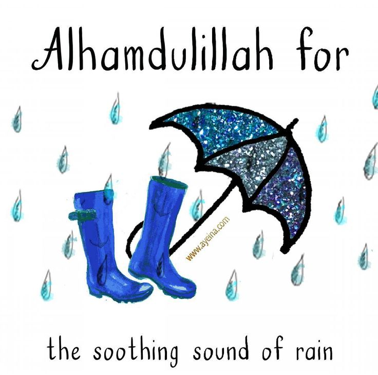 23. Alhamdulillah for the soothing sound of rain. #AlhamdulillahForSeries