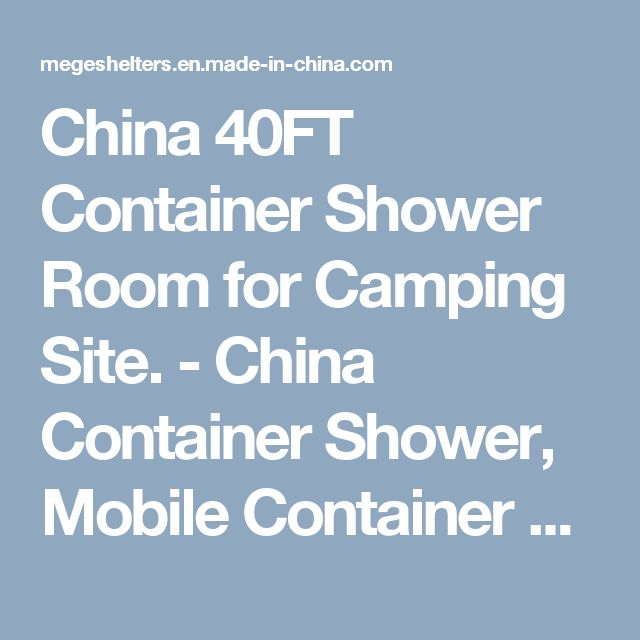China 40FT Container Shower Room for Camping Site. - China Container Shower, Mobile Container Toilet