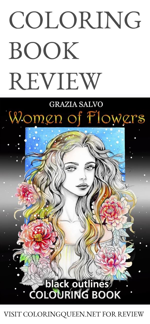 Kindness Women Of Flowers Coloring Book Review Coloring Queen Coloring Books Color Book Review