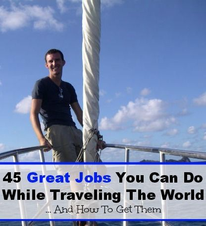 Looking for some change of life inspiration? 45 Great Jobs You Can Do While Traveling The World And How To Get Them | The Barefoot Nomad