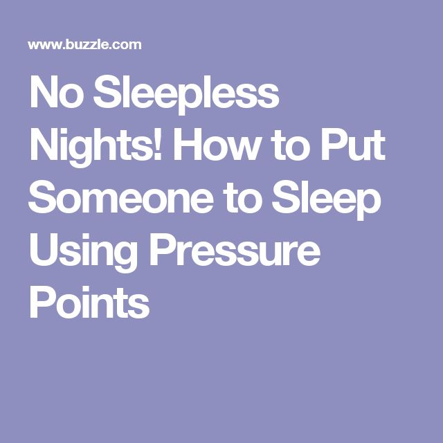 No Sleepless Nights! How to Put Someone to Sleep Using Pressure Points