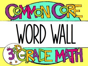 3rd Grade Common Core Math Vocabulary - WORD WALL $