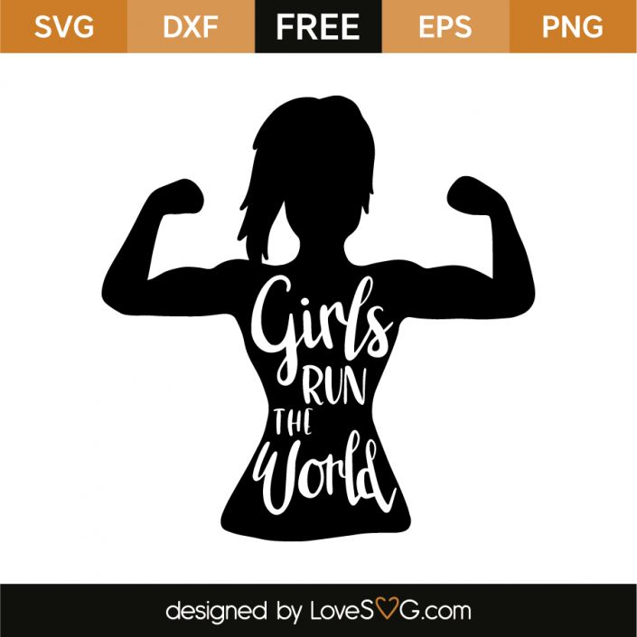 *** FREE SVG CUT FILE for Cricut, Silhouette and more *** Girls run the world