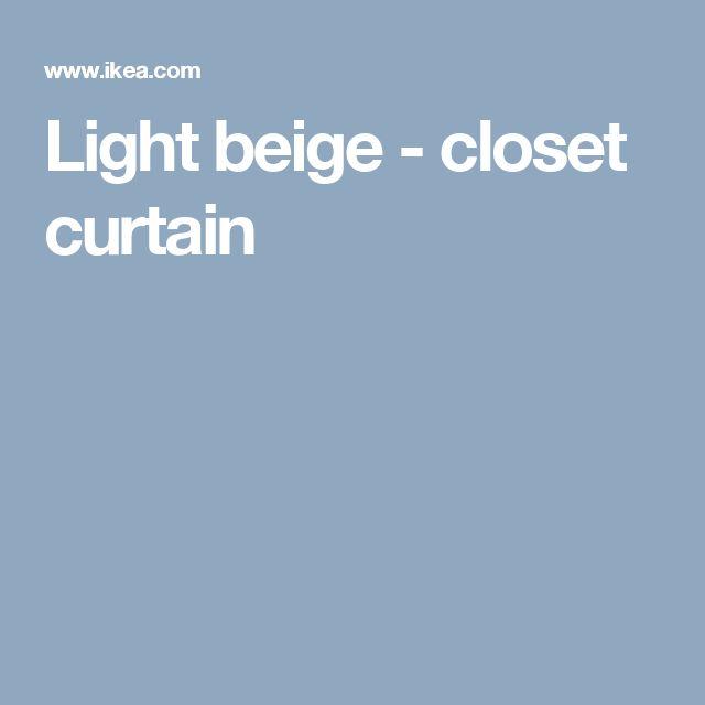 Light beige - closet curtain