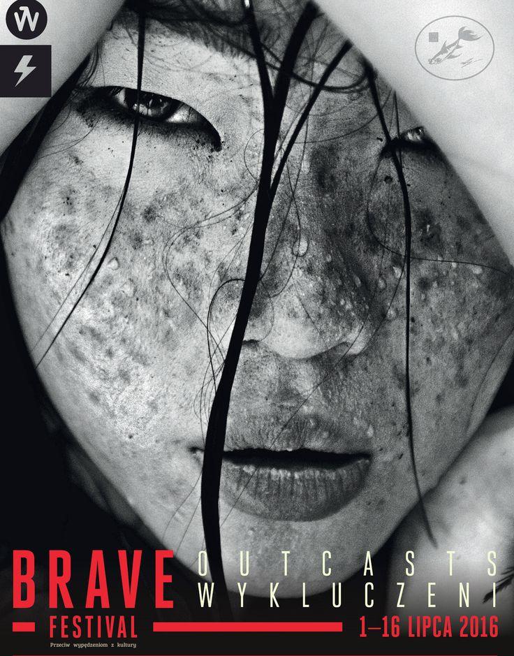 Brave Festival 2016 Wykluczeni | Outcasts