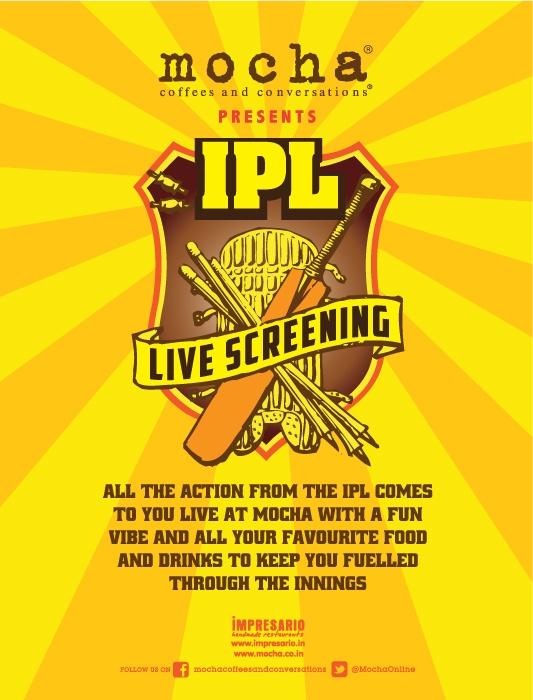 Mocha, Saket, New Delhi - IPL Special