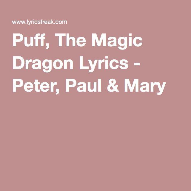Puff, The Magic Dragon Lyrics - Peter, Paul & Mary