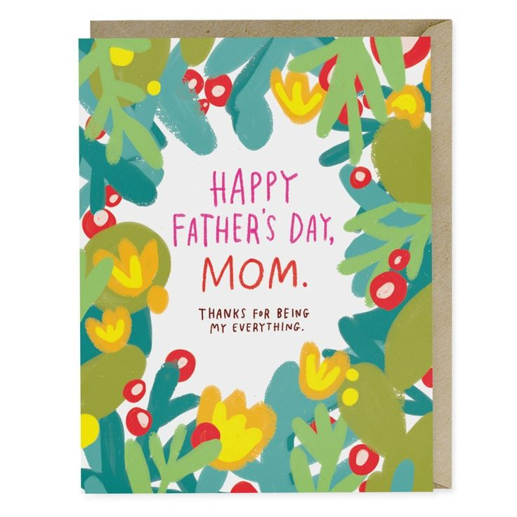 Happy Father's Day, Mom Card