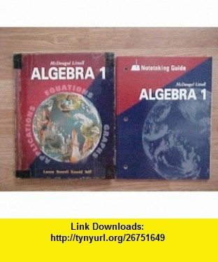 Package of 2 McDougal Littell Algebra 1 hardcover Student Textbook / paperback Notetaking Guide 2004 Ron Larson, Laurie Boswell, Timothy D Kanold, Lee Stiff ,   ,  , ASIN: B003SGZJD6 , tutorials , pdf , ebook , torrent , downloads , rapidshare , filesonic , hotfile , megaupload , fileserve