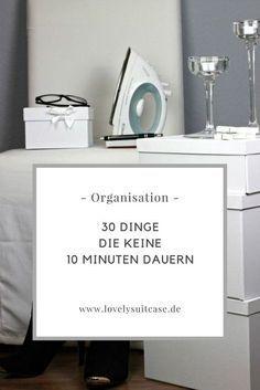 Organisation ist alles. Viele Dinge sind schnell erledigt. Du denkst nur sie dauern lang. So organisierst du deinen Alltag. Deinen Lifestyle. Aufräumen leicht gemacht.