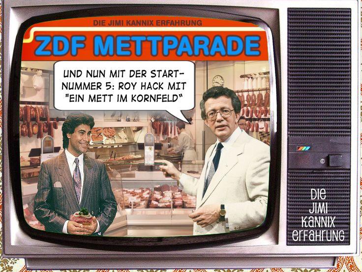 """ZDF Mettparade"" // Die Jimi Kannix Erfahrung ### Dieter Thomas Hack, Ein Mett im Kornfeld, Roy Hack, ZDF Hitparade, Dieter Thomas Heck"